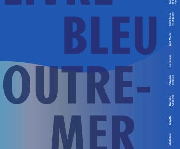 Livre Bleu Des Assises De L Outre Mer Ce Que Comprend Le